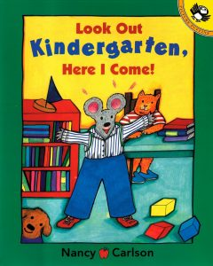 Look Out Kindergarten, Here I Come! Book